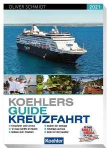 Koehlers Guide Kreuzfahrt 2021, Buch