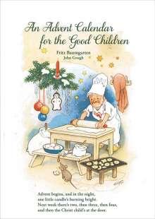 "John Gough: Advents-Abreißkalender ""For the Good Children"", Kalender"