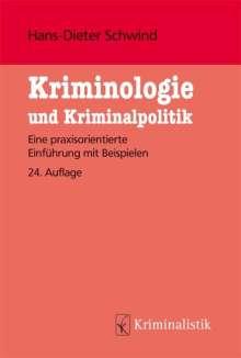 Hans-Dieter Schwind: Kriminologie und Kriminalistik, Buch