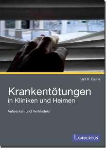Karl H. Beine: Krankentötungen in Kliniken und Heimen, Buch