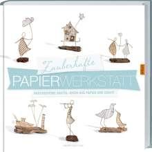 Isabelle Guiot-Hullot: Zauberhafte Papier-Werkstatt, Buch