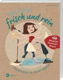 Manfred Neuhold: Natürlich frisch und rein, Buch