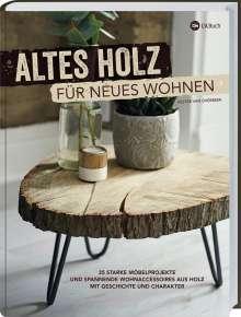 Hester van Overbeek: Altes Holz für neues Wohnen, Buch