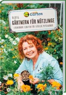 Brigitte Goss: MDR Garten - Richtig gärtnern für Nützlinge, Buch