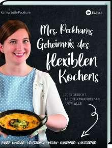 Karina Both-Peckham: Mrs. Peckhams Geheimnis des flexiblen Kochens, Buch