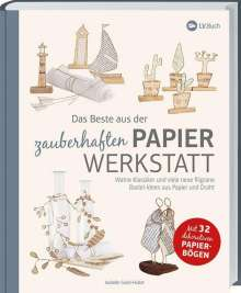Isabelle Guiot-Hullot: Das Beste aus der zauberhaften Papierwerkstatt, Buch