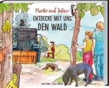 Guido Höner: Marike und Julius - Entdecke mit uns den Wald, Buch