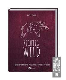 Martin Kintrup: Richtig Wild!, Buch