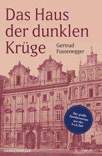 Gertrud Fussenegger: Das Haus der dunklen Krüge, Buch