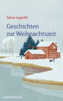 Selma Lagerlöf: Geschichten zur Weihnachtszeit, Buch