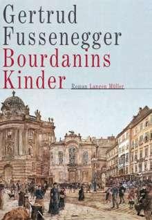 Gertrud Fussenegger: Bourdanins Kinder, Buch