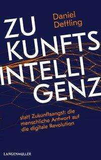Daniel Dettling: Zukunftsintelligenz, Buch
