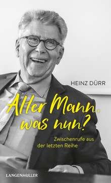 Heinz Dürr: Alter Mann, was nun?, Buch