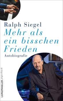 Ralph Siegel: Mehr als ein bisschen Frieden, Buch