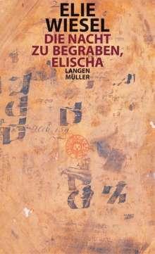 Elie Wiesel: Die Nacht zu begraben, Elischa, Buch