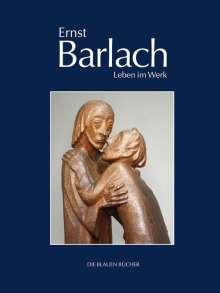 Naomi Jackson-Groves: Ernst Barlach - Leben im Werk, Buch