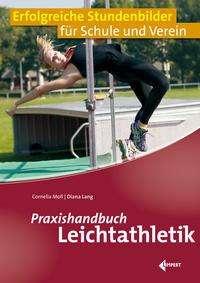 Cornelia Moll: Praxishandbuch Leichtathletik, Buch