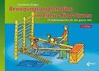 Constanze Grüger: Bewegungslandschaften im Eltern-Kind-Turnen, Buch
