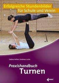 Andreas Laube: Praxishandbuch Turnen, Buch