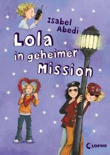 Isabel Abedi: Lola in geheimer Mission, Buch