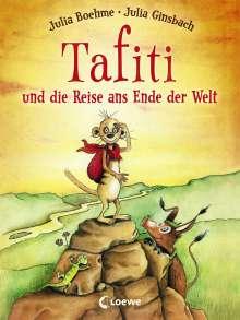 Julia Boehme: Tafiti und die Reise ans Ende der Welt, Buch