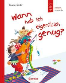 Dagmar Geisler: Wann hab ich eigentlich genug?, Buch