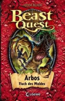 Adam Blade: Beast Quest 35. Arbos, Fluch des Waldes, Buch