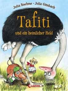 Julia Boehme: Tafiti und ein heimlicher Held, Buch