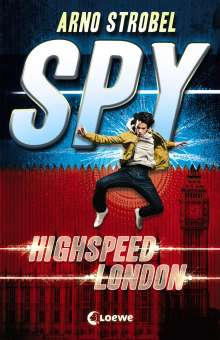Arno Strobel: SPY - Highspeed London, Buch
