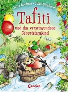 Julia Boehme: Tafiti und das verschwundene Geburtstagskind, Buch