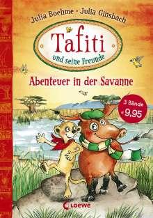 Julia Boehme: Tafiti und seine Freunde - Abenteuer in der Savanne, Buch