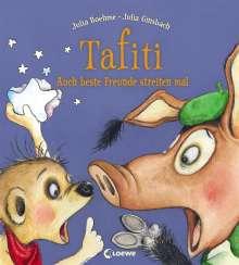 Julia Boehme: Tafiti - Auch beste Freunde streiten mal, Buch