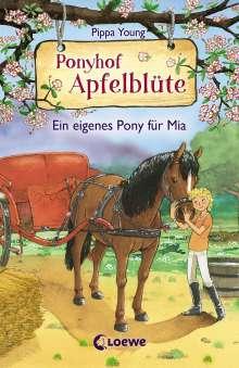 Pippa Young: Ponyhof Apfelblüte 13 - Ein eigenes Pony für Mia, Buch
