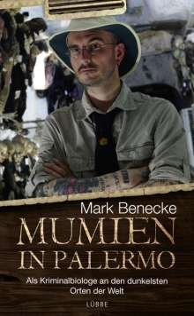Mark Benecke: Mumien in Palermo, Buch