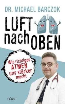 Michael Barczok: Luft nach oben, Buch