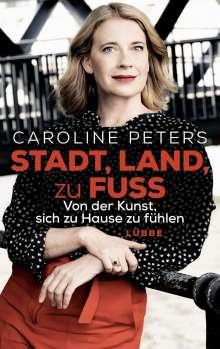 Caroline Peters: Stadt, Land, zu Fuß, Buch