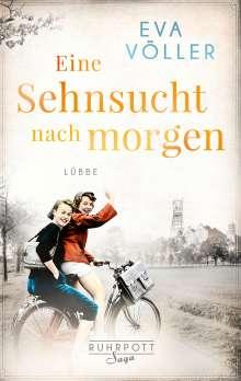 Eva Völler: Eine Sehnsucht nach morgen, Buch