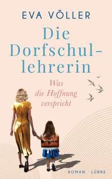 Eva Völler: Die Dorfschullehrerin, Buch
