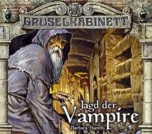 Barbara Hambly: Gruselkabinett  Folge 32 und 33. Jagd der Vampire, 2 CDs