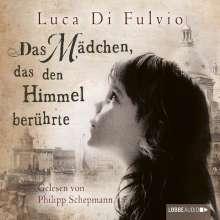 Luca Di Fulvio: Das Mädchen, das den Himmel berührte, 8 CDs