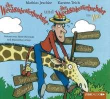 Mathias Jeschke: Der Wechstabenverbuchsler + Der Wechstabenverbuchsler im Zoo, CD