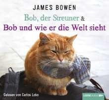 James Bowen: Bob, der Streuner & Bob und wie er die Welt sieht, 4 CDs