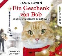 James Bowen: Ein Geschenk von Bob, 2 CDs