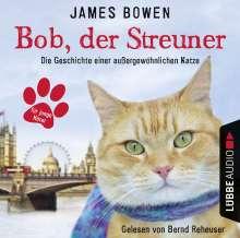 James Bowen: Bob, der Streuner - Kinderhörspiele, CD