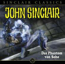 Jason Dark: John Sinclair Classics - Das Phantom von Soho, CD