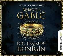 Rebecca Gablé: Die fremde Königin, 12 CDs