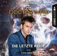 Dan Abnett: Doctor Who - Die letzte Reise, 3 CDs