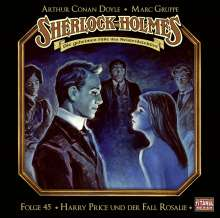 Sherlock Holmes - Folge 45. Harry Price und der Fall Rosalie, CD