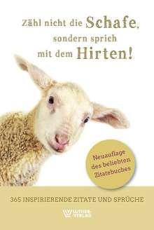Zähl nicht die Schafe, sondern sprich mit dem Hirten, Buch