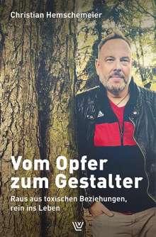 Christian Hemschemeier: Vom Opfer zum Gestalter, Buch
